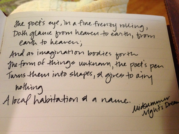 From A Midsummer Night's Dream (and my writing journal).